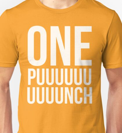 ONE PUUUUUNCH T-Shirt