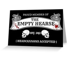 The Empty Hearse Greeting Card