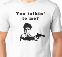Taxi Driver - you talkin´ to me? Unisex T-Shirt