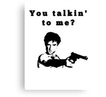 Taxi Driver - you talkin´ to me? Canvas Print