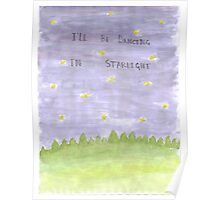 I'll Be Dancing in Starlight Poster