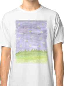I'll Be Dancing in Starlight Classic T-Shirt