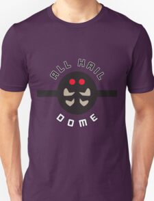 """ALL HAIL DOME!"" Twitch Plays Pokemon Merchandise T-Shirt"
