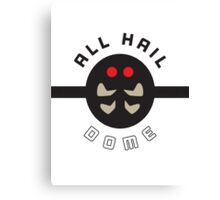 """ALL HAIL DOME!"" Twitch Plays Pokemon Merchandise Canvas Print"