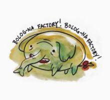 Tree Trunks Loves A BOLOG-NA FACTORY! BOLOG-NA FACTORY! by kellymaryanski