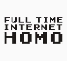 Full Time Internet by Jake Driscoll