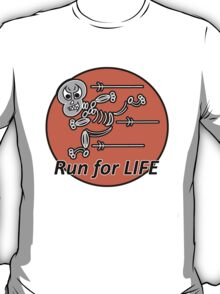 Run for Life T-shirt T-Shirt
