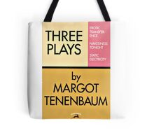 Three Plays by Margot Tenenbaum Tote Bag