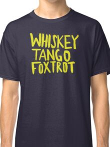 Whiskey Tango Foxtrot - Color Edition Classic T-Shirt