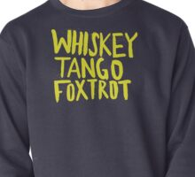 Whiskey Tango Foxtrot - Color Edition Pullover