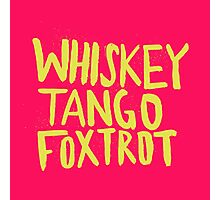 Whiskey Tango Foxtrot - Color Edition Photographic Print