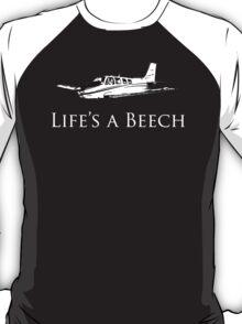 Life's A Beech T-Shirt