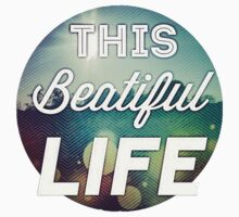 This Beautiful Life Baby Tee