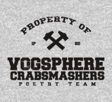 Property of Vogsphere Crabsmashers Poetry Team by M Dean Jones
