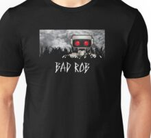 Bad ROB Unisex T-Shirt