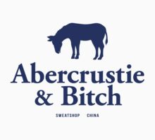 Abercrustie & Bitch by M Dean Jones