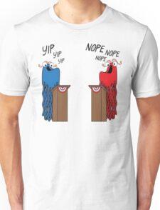 Yip Yip Politics Unisex T-Shirt