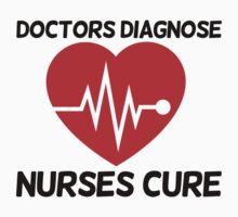 Doctors diagnose Nurses cure by Boogiemonst