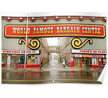 World Famous Bargain Centre Poster