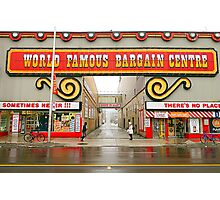 World Famous Bargain Centre Photographic Print
