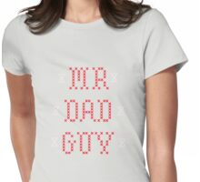 Mr. Dad Guy Womens Fitted T-Shirt