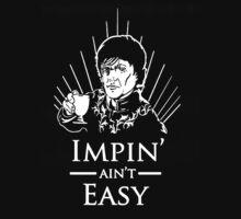 Impin' ain't easy by Ventium