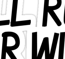 Will run for wine Sticker