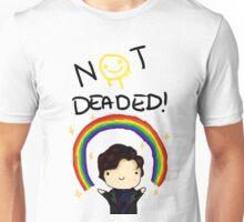 Sherlock- NOT DEADED! Unisex T-Shirt