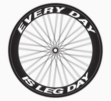 Every Day is Leg Day by Jamie Harrington