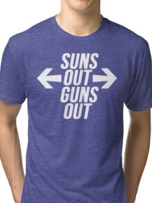 Suns Out, Guns Out Tri-blend T-Shirt