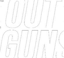 Suns Out, Guns Out Sticker