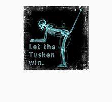 Let the Tusken Win Unisex T-Shirt