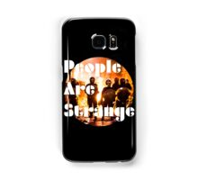 People are strange (galaxy edition) Samsung Galaxy Case/Skin