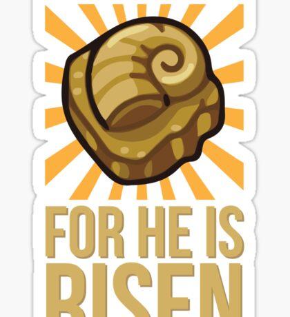 He is Risen Sticker