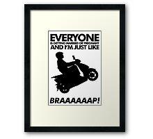 BRAAAP! Framed Print