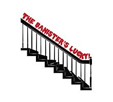 The Banister's Lucky Photographic Print