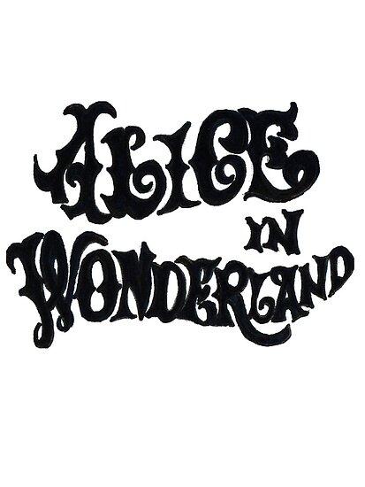 Alice in Wonderland by iwilltakethebow