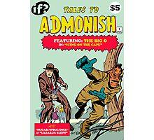 Tales To Admonish #1 Photographic Print