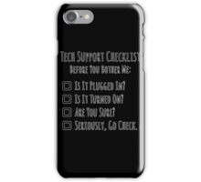 Tech Support Checklist iPhone Case/Skin