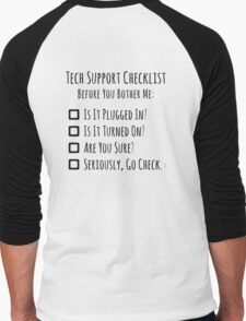 Tech Support Checklist Men's Baseball ¾ T-Shirt