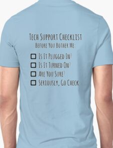 Tech Support Checklist Unisex T-Shirt