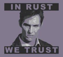 In Rust We Trust by EvaEV
