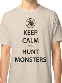 KEEP CALM and HUNT MONSTERS (black) Classic T-Shirt