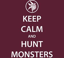 KEEP CALM and HUNT MONSTERS (white) Unisex T-Shirt