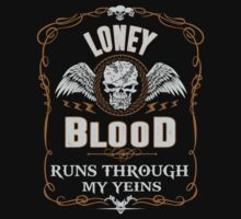 LONEY blood runs through your veins by kin-and-ken