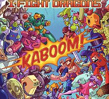 I fight dragons poster by milliontheearth