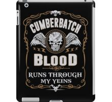 CUMBERBATCH blood runs through your veins iPad Case/Skin