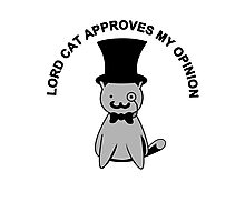 Lord Cat approves my opinion Photographic Print