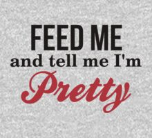 feed me and tell me i'm pretty by moonshine and lollipops