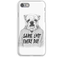 Same shit... iPhone Case/Skin